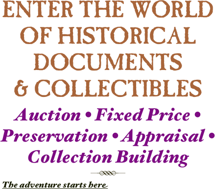 ENTER THE WORLD OF HISTORICAL DOCUMENTS